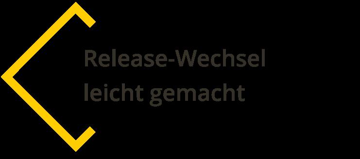 releasewechsel